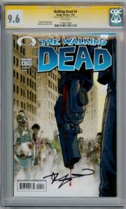 Walking Dead #4 CGC 9.6 Signature Series Signed by Robert Kirkman Image comic